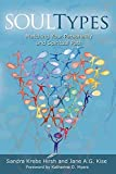img - for Soultypes: Matching Your Personality and Spiritual Path by Hirsh, Sandra Krebs (2006) Paperback book / textbook / text book