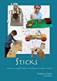 img - for Sticks: Building Ideas and Self-Confidence in the Montessori Elementary Art Room book / textbook / text book