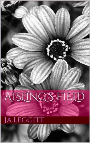 Book: Aisling's Field by J.A. Leggitt