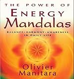 The Power of Energy Mandalas: Balance, Harmony, Awareness in Daily Life