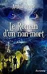 Le Roman d'un non-mort par T�nor