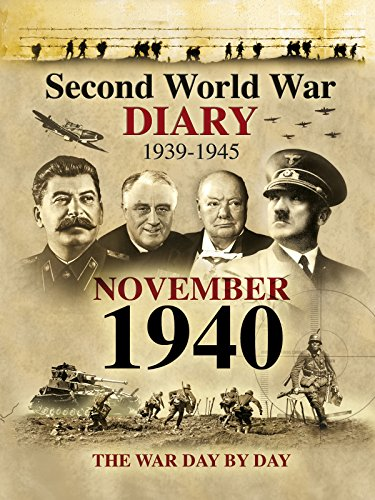 Second World War Diary: November, 1940