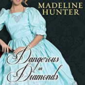 Dangerous in Diamonds: The Rarest Blooms, Book 4 | Madeline Hunter