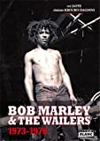 Lee Jaffe Bob Marley and The Wailers : 1973-1976