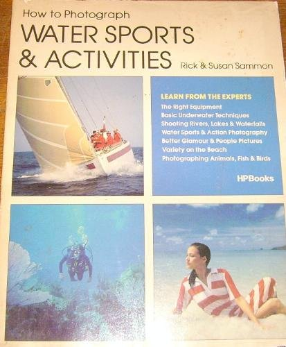 How to Photograph Water Sports and Activities