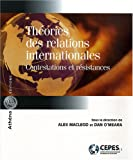 echange, troc Dan O'Meara, Alex Macleod - Théories des relations internationales : Contestations et résistances