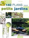 echange, troc Andrew Wilson - 140 plans pour petits jardins