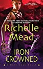 Iron Crowned   [IRON CROWNED] [Mass Market Paperback]