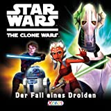 "Star Wars: The Clone Wars - Der Fall eines Droidenvon ""Marc Winter"""