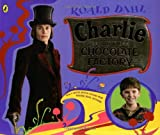 Charlie & Chocolate Factory movie picture book (0142404209) by Dahl, Roald