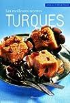 Meilleures recettes turques (Les)