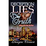 Deception, Lies & Truth