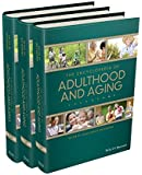 The Encyclopedia of Adulthood and Aging, 3 Volume Set