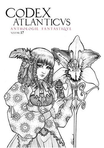 Le Codex Atlanticus 17 - Anthologie Permanente du Fantastique
