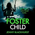The Foster Child Audiobook by Jenny Blackhurst Narrated by To Be Announced
