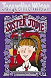 Jacqueline Wilson My Sister Jodie