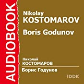 Boris Godunov | [Nikolay Kostomarov]