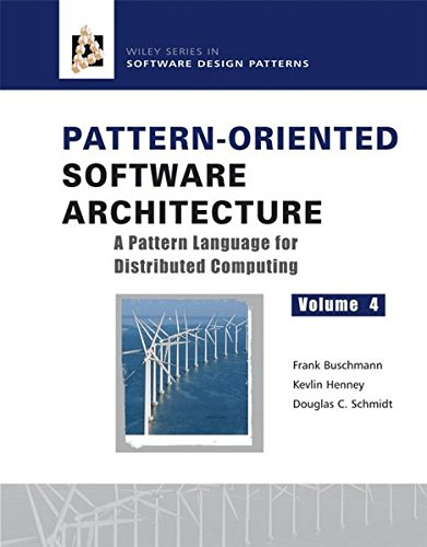 Pattern-Oriented Software Architecture Volume 4: A Pattern Language for Distributed Computing (Software Architecture 1 compare prices)
