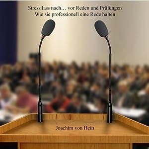 Stress lass nach... vor Reden und Prüfungen Hörbuch