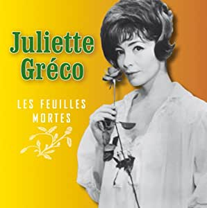 Juliette Greco - Les Feuilles Mortes - Amazon.com Music