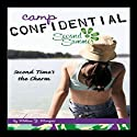 Second Time's the Charm: Camp Confidential #7 (       UNABRIDGED) by Melissa Morgan Narrated by Lauren Davis