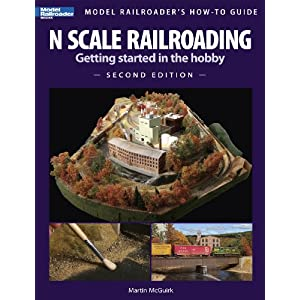 Download N Scale Railroading: Getting Started in the Hobby, Second Edition (Model Railroader's How-To Guides)