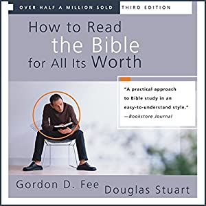 How to Read the Bible for All Its Worth Audiobook