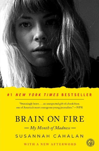 Susannah Cahalan - Brain on Fire