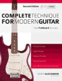 Complete Technique for Modern Guitar: Second Edition (English Edition)