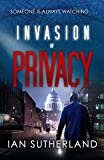 Invasion of Privacy: The Brody Taylor Series of Cyber Crime and Suspense Thrillers (Deep Web Thriller Series Book 1)