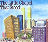 The Little Chapel that Stood [Hardcover]
