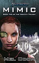 Android: Mimic (The Identity Trilogy Book 2)