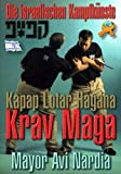 Krav Maga: Die israelischen Kampfkünste - Avi Nardia
