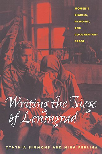 writing-the-siege-of-leningrad-womens-diaries-memoirs-and-documentary-prose-pitt-russian-east-europe