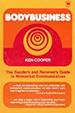 img - for Bodybusiness: The Sender and Receivers Guide to Nonverbal Communication book / textbook / text book