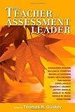 img - for The Teacher as Assessment Leader by Cassandra Erkens (2009-07-20) book / textbook / text book