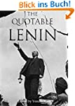 The Quotable Lenin (Quotable Leaders...