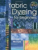 Fabric Dyeing For Beginners