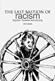 img - for The Last Bastion of Racism?: Gypsies, Travellers and Policing book / textbook / text book