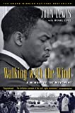 Walking with the Wind: A Memoir of the Movement (Harvest Book)