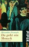Da geht ein Mensch - Roman eines Lebens. - Alexander Granach