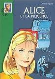 echange, troc Caroline Quine - Alice et la diligence
