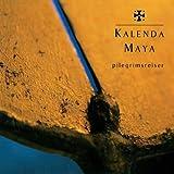 Songtexte von Kalenda Maya - Pilegrimsreiser
