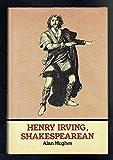 Henry Irving, Shakespearean (0521221927) by Hughes