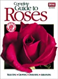 Complete Guide to Roses