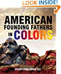 American Founding Fathers In Color: A...