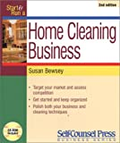 Start and Run a Home Cleaning Business (Start & Run a)
