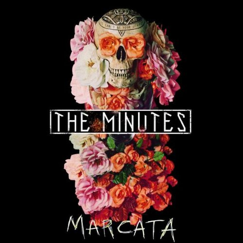 Marcata by The Minutes