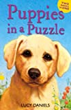 Lucy Daniels Puppies in a Puzzle (Dalmatian in the Dales & Labrador on the Lawn) (Animal Ark)