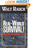 Real World Survival : What Has Worked For Me